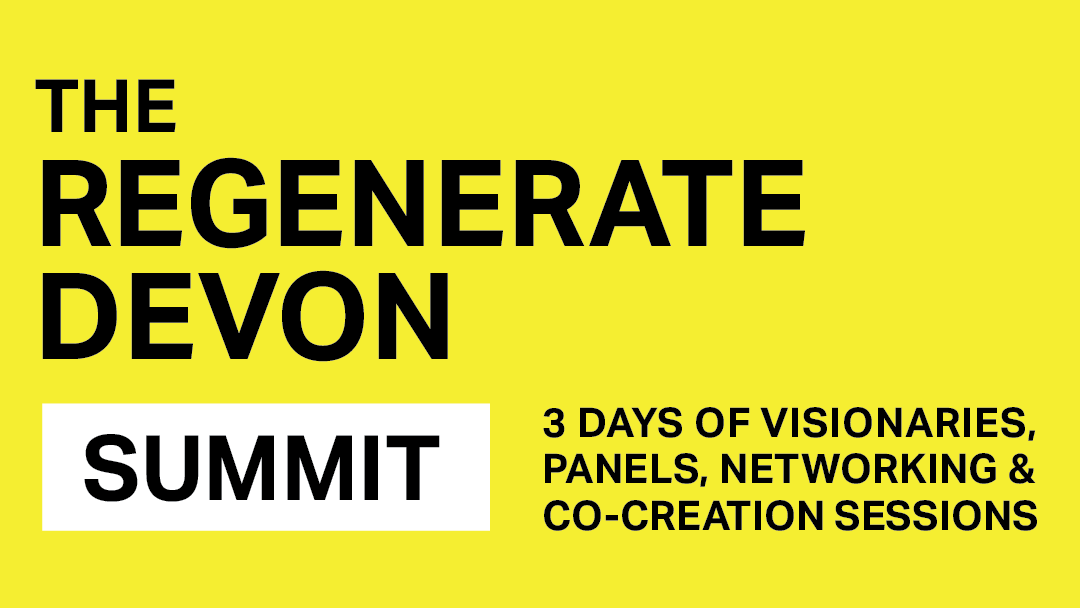 Regenerate Devon: A Bold Summit for Devon's Future Economy