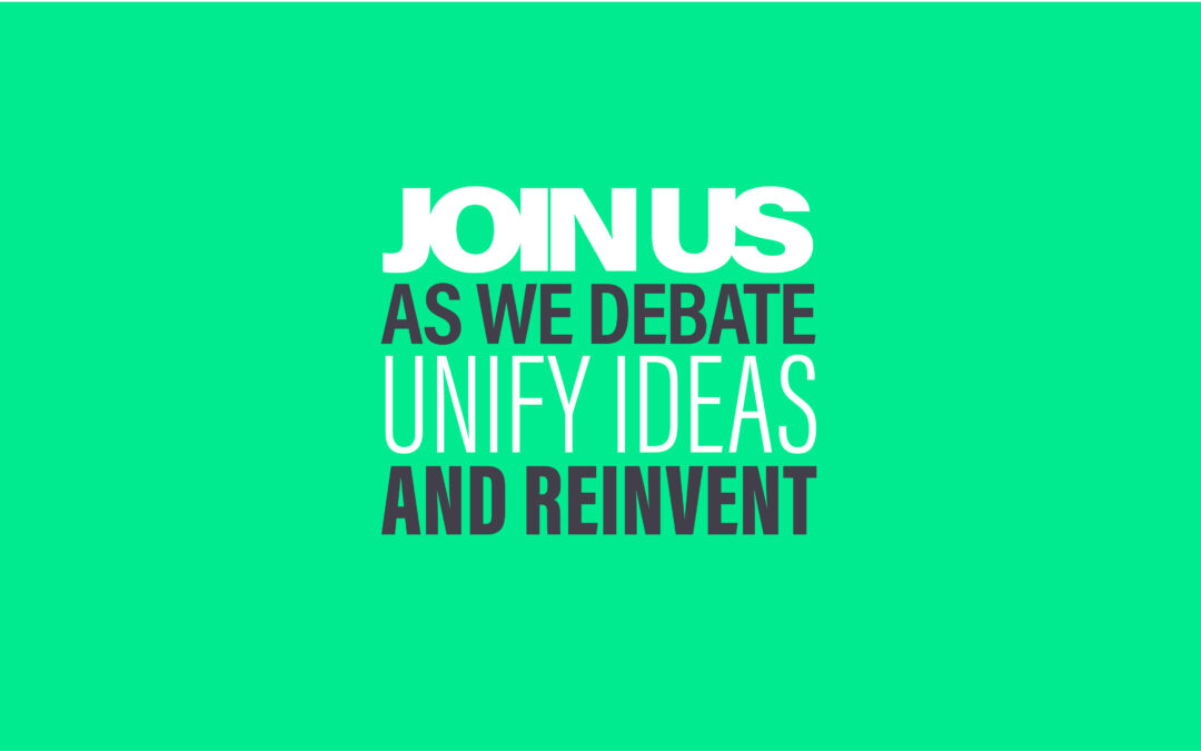 Green background - Join Us as we debate, unify ideas and reinvest